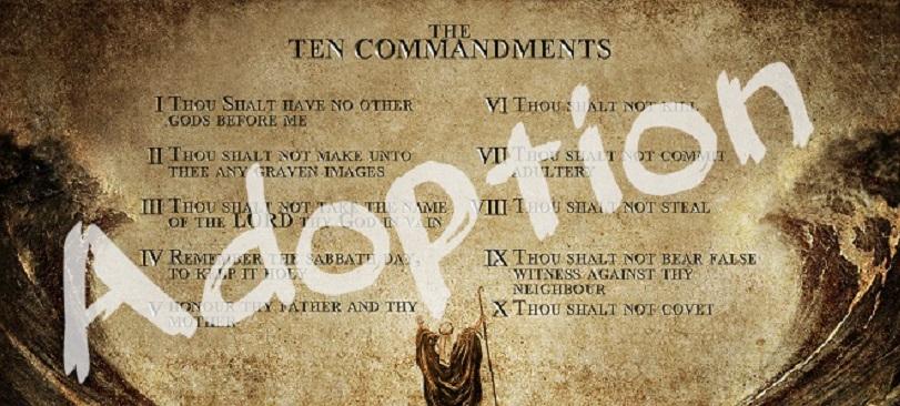 Adoption in the Bible Ten Commandments